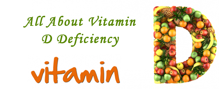 All About Vitamin D Deficiency