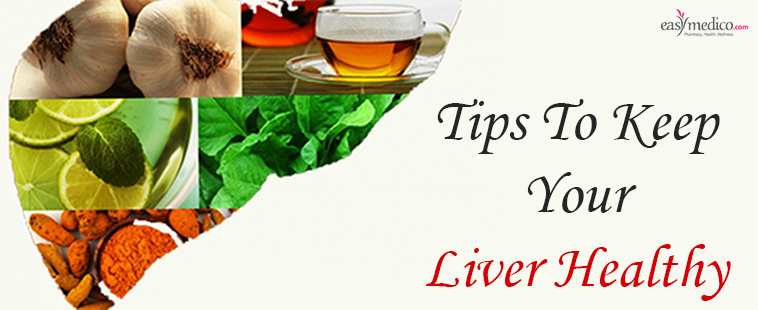 Tips To Keep Your Liver Healthy